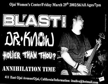 Bl'ast!-Annihilation Time-Dr. Know-Holier Than Thou? @ Ojai Women's Center Ojai CA 3-29-02