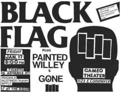Black Flag-Gone-Painted Willie @ Cameo Theater San Antonio TX 1-17-86