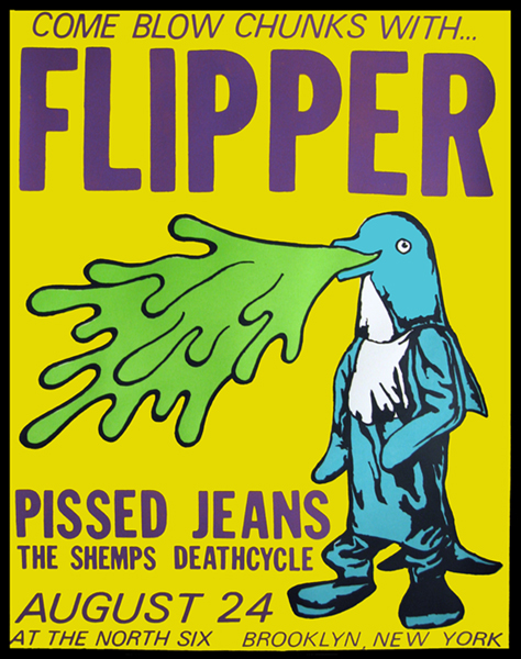 Flipper-Pissed Jeans-Deathcycle-The Shemps @ North Six Brooklyn NY 8-24-05