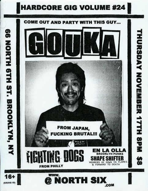 Gouka-Fighting Dogs-Shape Shifter-En La Olla @ North Six Brooklyn NY 11-17-05