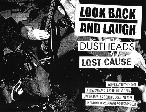 Look Back & Laugh-Dustheads-Lost Cause @ Disgraceland Philadelphia PA 7-4-07