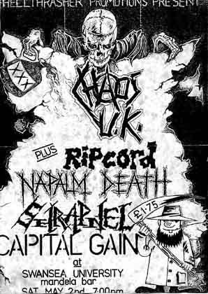 Napalm Death-Ripcord-Chaos UK-Capital Gain-Shrapnel @ University Of Swansea Wales UK 5-2-87