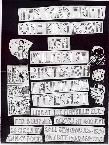 97a-Ten Yard Fight-Faultline-Milhouse-One King Down-Shutdown-Typecast @ Manville Elks Lodge Manville NJ 2-8-97