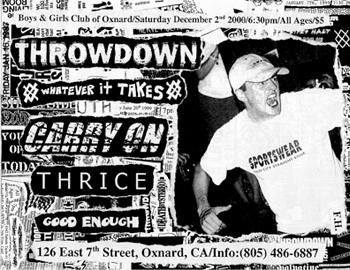 Carry On-Throwdown-Thrice-Whatever It Takes-Good Enough @ Boys & Girls Club Of Oxnard Oxnard CA 12-2-00