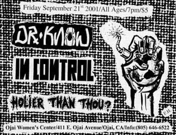 Dr. Know-Holer Than Thou?-In Control @ Ojai Women's Center Ojai CA 9-21-01