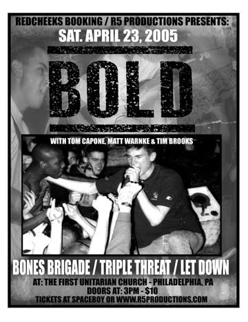 Bold-Triple Threat-Bones Brigade-Let Down @ First Unitarian Church Philadelphia PA 4-23-05