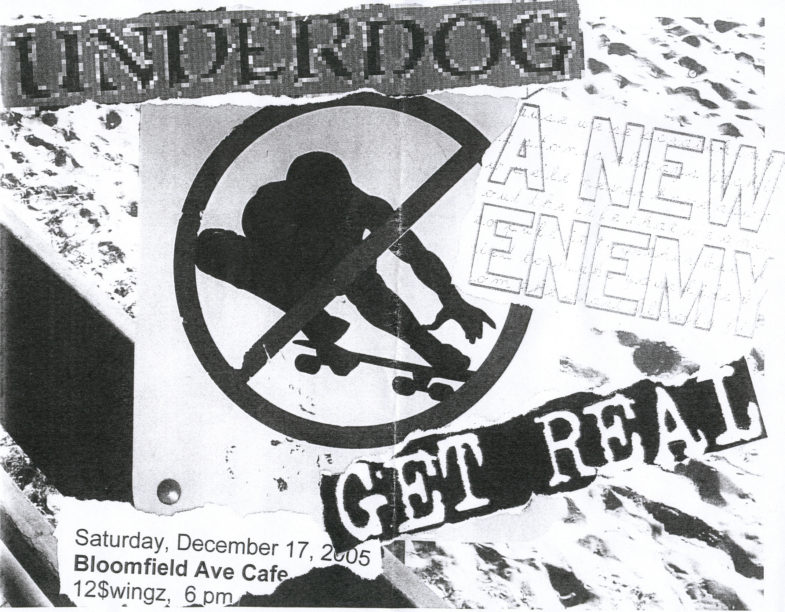 A New Enemy-Get Real-Underdog @ Bloomfield Ave. Cafe Bloomfield NJ 12-17-05
