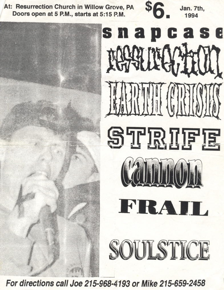Earth Crisis-Ressurection-Strife-Snapcase-Etc @ Resurrection Church Willows Grove PA 1-7-94