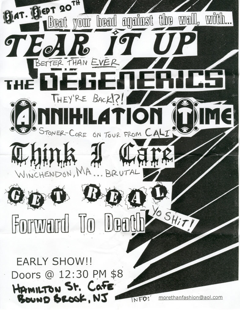 Tear It Up-The Degenerics-Annihilation Time-Think I Care-Get Real-Forward To Death @ Hamilton St. Care Bound Brook NJ 9-20-03