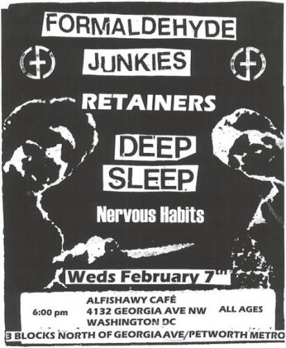 Formaldehyde Junkies-Deep Sleep-Retainers-Nervous Habits @ Alfishawy Cafe WDC 2-7-07