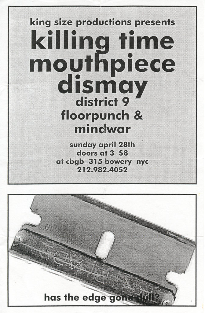 Killing Time-Mouthpiece-District 9-Floorpunch–Dismay-Mind War @ CBGB New York City NY 4-28-96