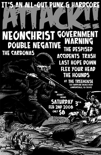 Neon Christ-Double Negative-Government Warning-The Carbonas-The Despised-Accidents-Trash-Last Hope Down-Flex Your Head-The Hounds @ The Treehouse Lawrenceville GA 2-2-08