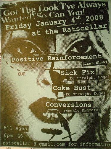 Sick Fix-Positive Reinforcement-Coke Bust-Conversions @ Ratscellar Washington DC 1-4-08