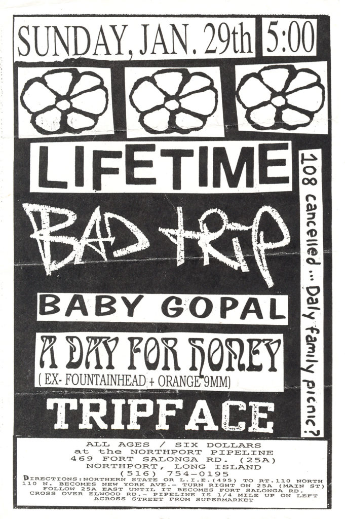 Lifetime-Bad Trip-Baby Gopal-A Day For Honey-Tripface @ Northport Pipeline Long Island NY 1-29-95
