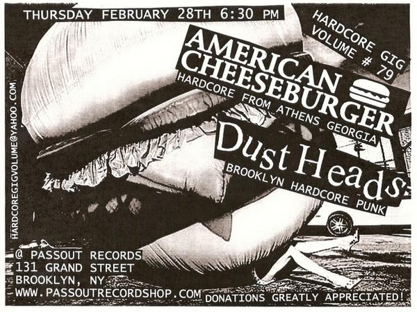 American Cheeseburger-Dust Heads @ Pass Out Records Brooklyn NY 2-28-08