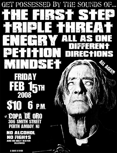 Triple Threat-The First Step-All As One-Enegry-Different Directions-Petition-Mindset @ Copa De Oro Perth Amboy NJ 2-15-08
