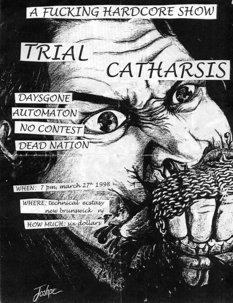 Trial-Catharsis-Daysgone-Automaton-No Contest-Dead Nation @ Technical Ectasy New Brunswick NJ 3-27-98
