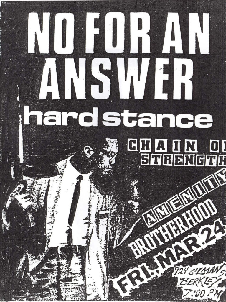 No For An Answer-Hard Stance-Chain Of Strength-Amenity-Brotherhood @ Gilman St. Berkeley CA 3-24-89