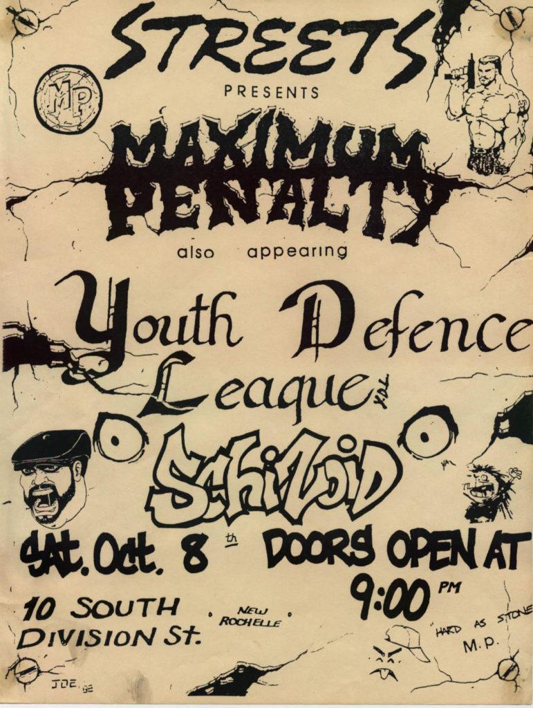 Maximum Penalty-Youth Defense League-Shizoid @ Streets New Rochelle NY 10-8-88