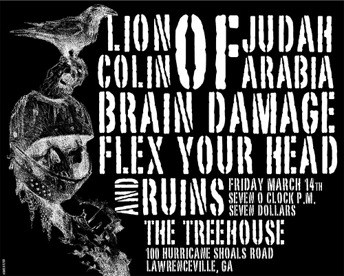 Lion Of Judah-Colin Of Arabia-Brain Damage-Flex Your Head-Ruins @ The Treehouse Lawrenceville GA 3-14-08