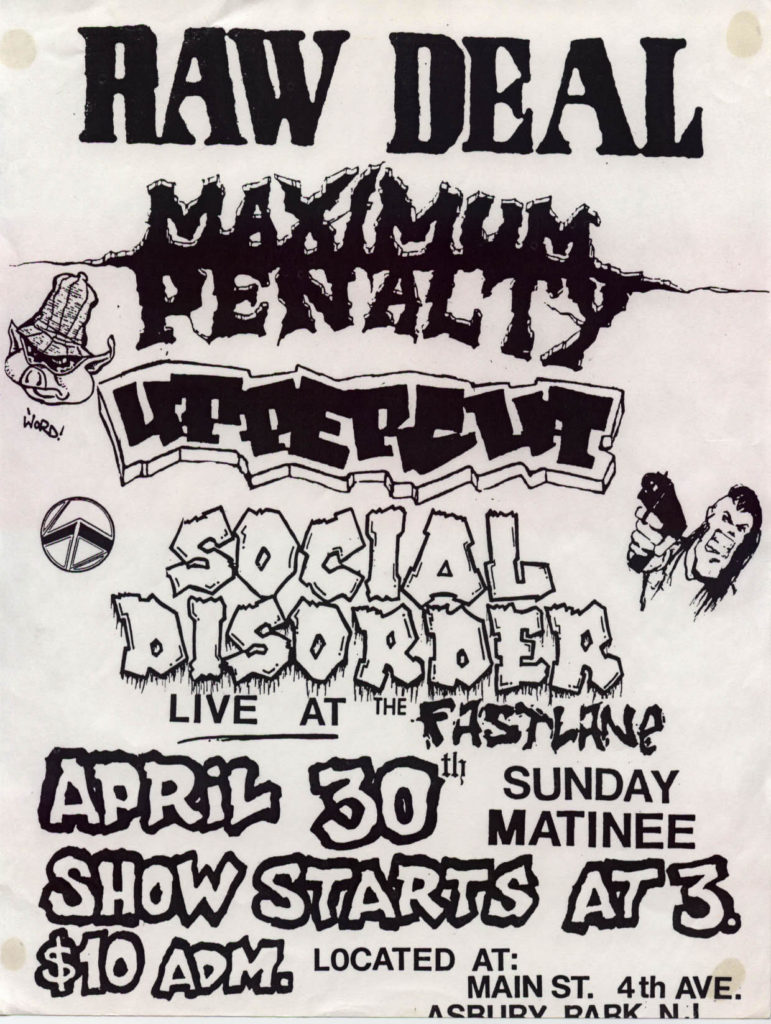 Raw Deal-Maximum Penalty-Uppercut-Social Disorder @ The Fastlane Asbury Park NJ 4-30-89
