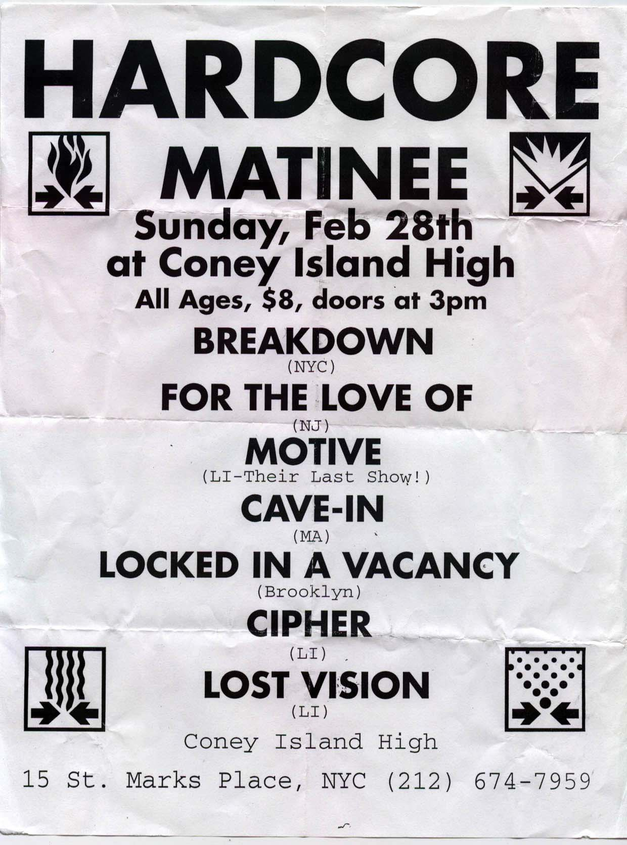 Breakdown-For The Love Of-Motive-Cave In-Locked In A Vacancy-Cipher-Lost Vision @ Coney Island High New York City NY 2-28-99