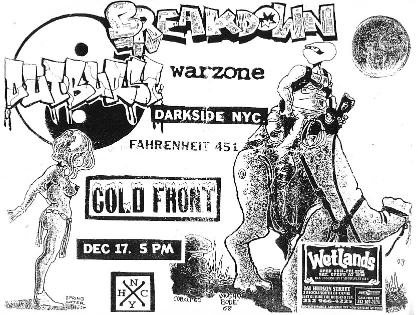 Breakdown-War Zone-Outburst-Fahrenheit 451-Darkside NYC-Cold Front @ Wetlands New York City NY 12-17-96