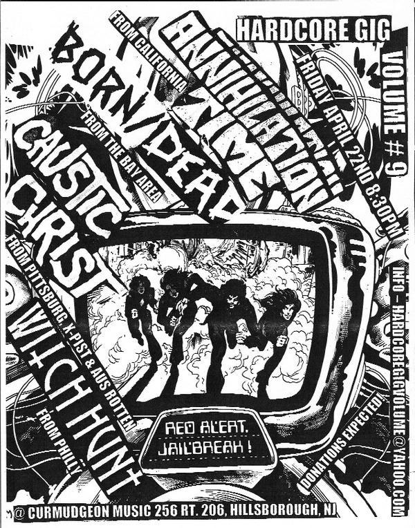 Annihilation Time-Born Dead-Caustic Christ-Witch Hunt @ Curmudgeon Music Hillsborough NJ 4-22-07