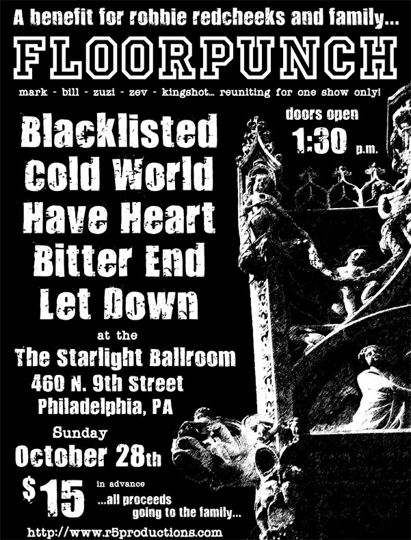 Floorpunch-Blacklisted-Cold World-Have Heart-Bitter End-Let Down @ Starlight Ballroom Philadelphia PA 10-28-07