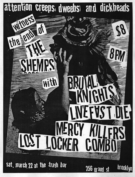 The Shemps-Brutal Knights-Live Fast Die-Mercy Killers-Lost Locker Combo @ Trash Bar Brooklyn NY 3-22-08