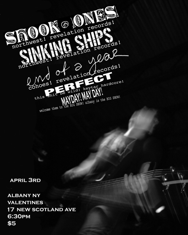 Shook Ones-Sinking Ships-End Of A Year-Perfect-Mayday! May Day! @ Valentines Albany NY 4-3-06