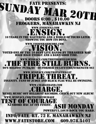 Ensign-Vision-The Fire Still Burns-Triple Threat-Charge-Test Of Courage-Ash Monday @ Frogger's Manahawkin NJ 3-20-05