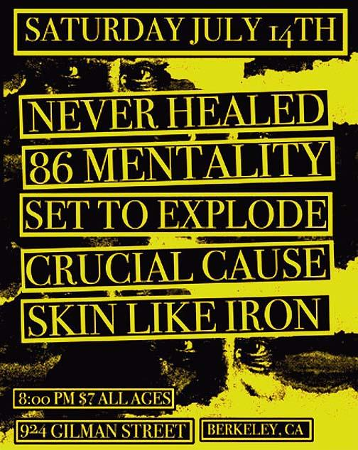 Never Healed-86 Mentality-Set To Explode-Crucial Cause-Skin Like Iron @ Gilman St. Berkeley CA 7-14-07