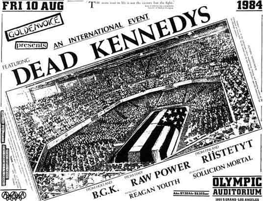 Dead Kennedys-Raw Power-BGK-Reagan Youth-Riistetyt-Solucion Mortal @ Olympic Auditorium Los Angeles CA 8-10-84