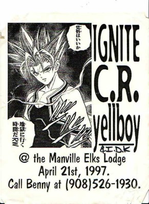 Ignite-CR-Yellboy-IDK @ Manville Elks Lodge Manville NJ 4-21-97