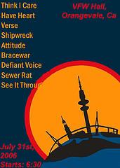 Think I Care-Have Heart-Verse-Shipwreck-Attitude-Bracewar-Defiant Voice-See It Through-Sewer Rat @ VFW Hall Orangevale CA 7-31-06