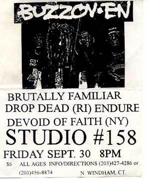 Buzzoven-Devoid Of Faith-DropDead-Endure-Brutally Familiar @ Studio #158 Windham CT 9-30-94