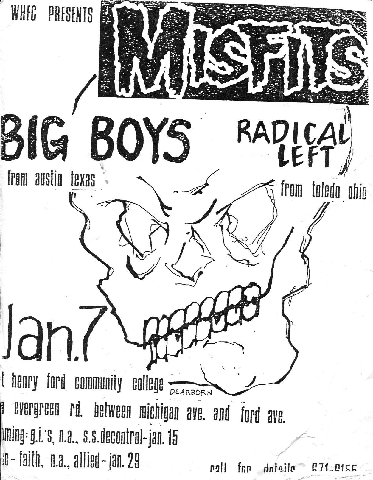 Misfits-Radical Left-Big Boys @ Henry Ford CC Dearborn MI 1-7-83