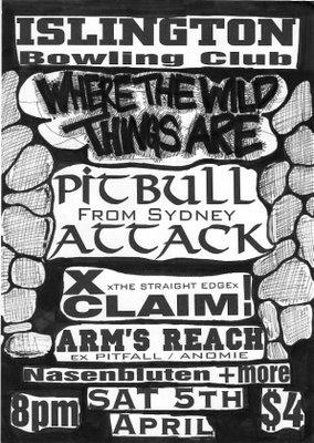 Pitbull Attack-XClaim!-Arms Reach-Nasenbluten @ Islington Bowling Club Islington Australia 4-5-97