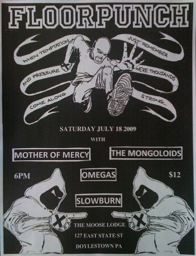 Floorpunch-Omegas-Slowburn-Mother Of Mercy-The Mongoloids @ The Moose Lodge Doylestown PA 7-18-09