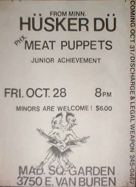 Husker Du-Meat Puppets-Junior Achievement @ Madison Square Garden Phoenix AZ 10-28-83