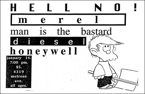 Hell No-Merel-Man Is The Bastard-Diesel-Honeywell @ Macondo Los Angeles CA 1-14-93