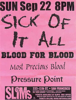 Sick Of It All-Blood For Blood-Most Precious Blood-Pressure Point @ Slims San Francisco CA 9-22-02