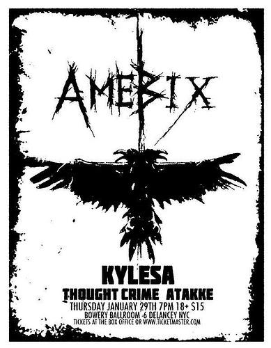 Amebix-Kylesa-Thought Crime-Atakke @ Bowery Ballroom New York City NY 1-29-08
