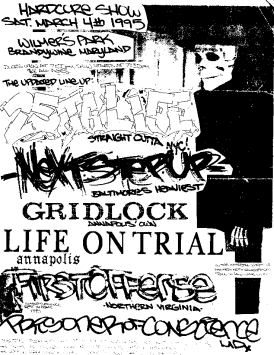 25 Ta Life-Gridlock-Next Step Up-Life On Trial-First Offense-Prisoner of Conscience @ Wilmer's Park Brandywine MD 3-4-95