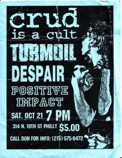 Crud Is A Cult-Turmoil-Despair-Positive Impact @ Philadelphia PA 10-21-95