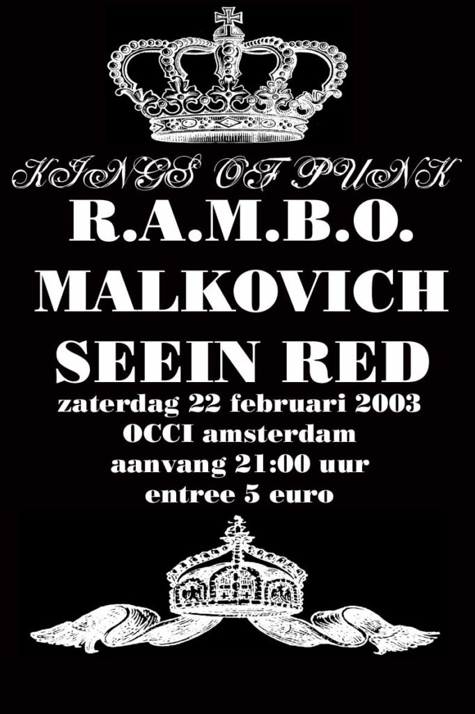 Rambo-Seein Red-Malkovich @ OCCI Amsterdam Holland 2-22-03