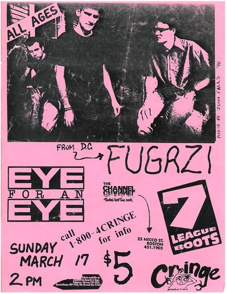 Fugazi-7 League Boots-Eye For An Eye @ The Channel Boston MA 3-17-91