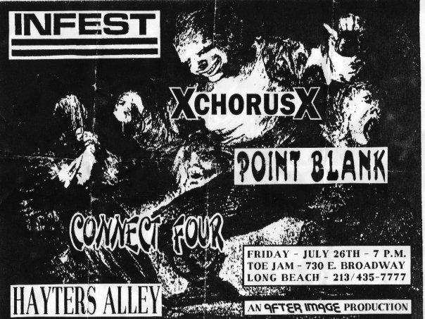 Infest-A Chorus of Disapproval-Point Blank-Connect Four-Hayter's Alley @ Toe Jam Long Beach CA 7-26-91
