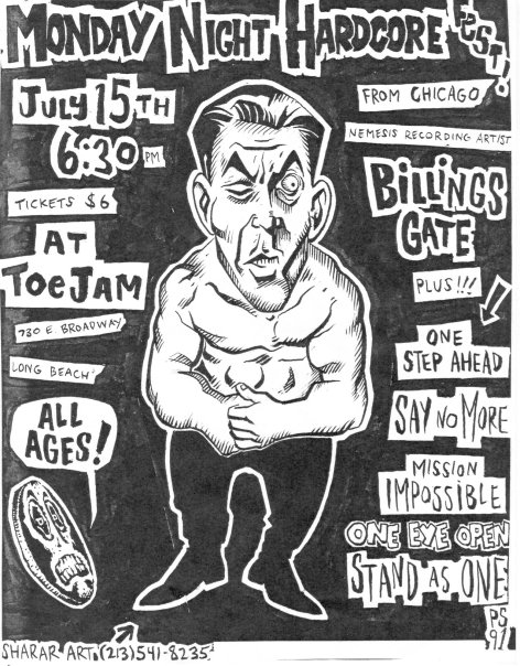 Billingsgate-One Step Ahead-Say No More-Mission Impossible-Stand As One-One Eye Open @ Toe Jam Long Beach CA 7-15-91
